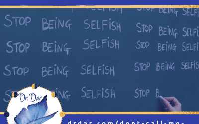 Don'T Call Me Selfish Or Else…  Ep. 25 The Feel Good Superpower Podcast