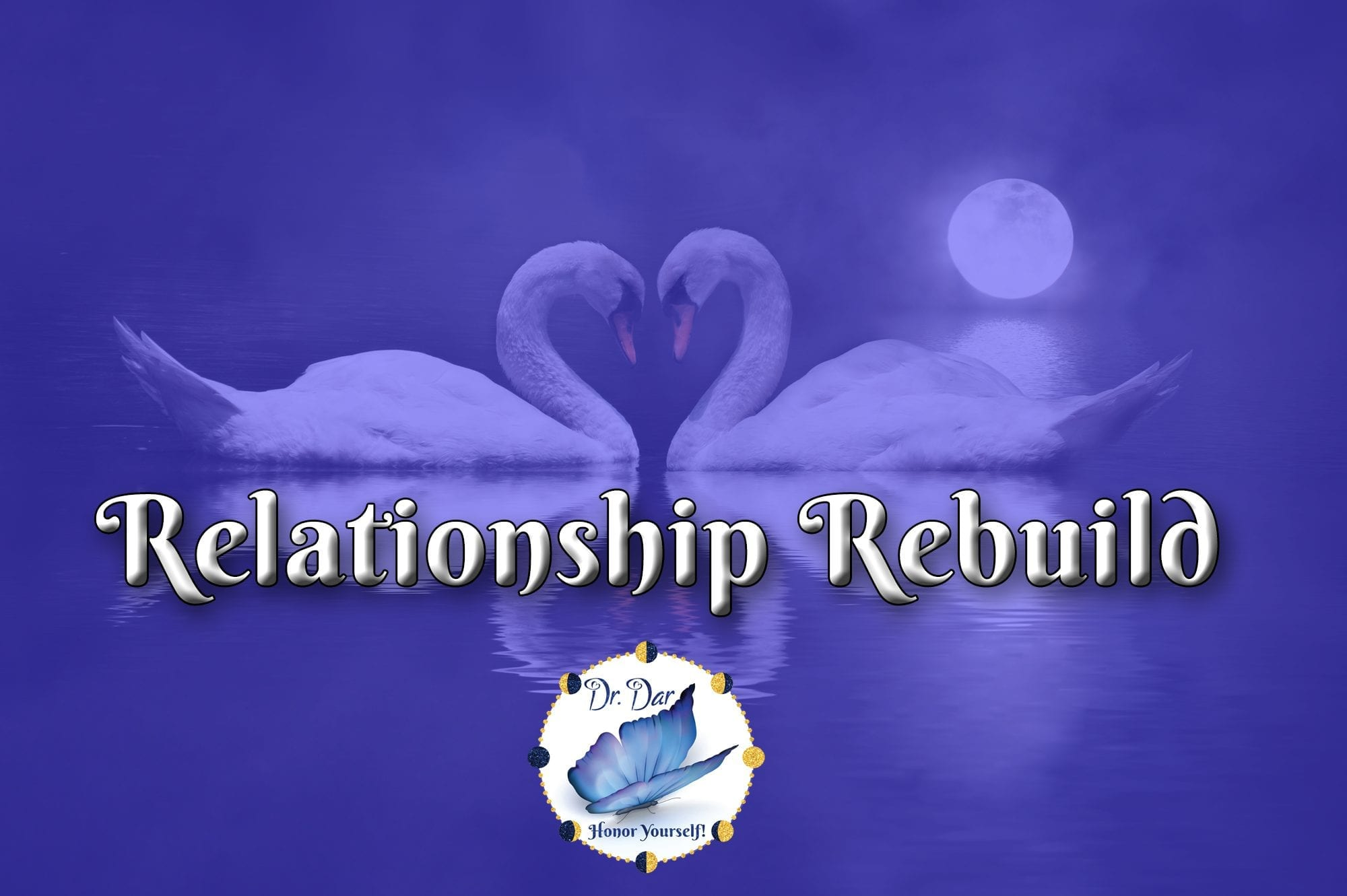 Relationship-Rebuild-with-Dr.-Dar-Hawks---Product-Image