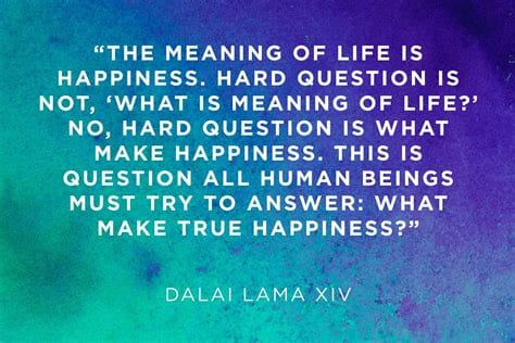 Dailai Lama - Meaning Of Life - Happiness - Drdarhawks